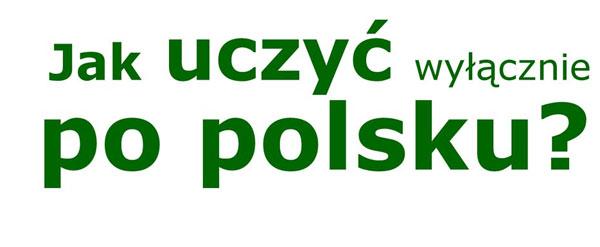 як навчатись тільки польською